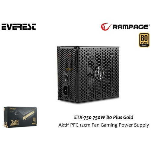 EVEREST Rampage ETX-750-1 750W 80 Plus Gold Aktif PFC 12cm POWER  SUPPLY
