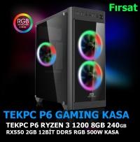 TEKPC P6 AM4 RYZEN 1200 8GB 240GB RX550 2GB 128BIT RGB 500W GAMING KASA