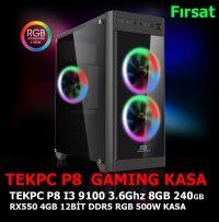 TEKPC P8 GAME I3 9100F 8GB 240GB RX550 4GB DDR5 128BİT 500W RGB GAMING KASA